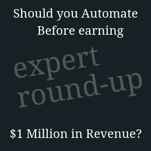 automate before 1 million?
